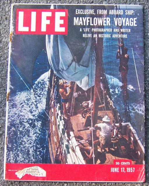 Life Magazine June 17, 1957 Mayflower Historic Voyage