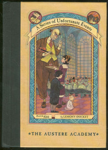 Austere Academy by Lemony Snicket 2000 #5