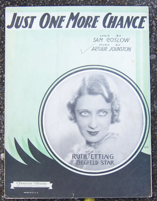 Just One More Chance Featured by Ruth Etting 1931 Music