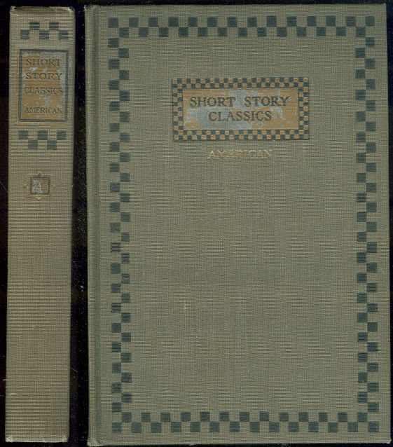 Short Story Classics American Volume 3 1905 Anthology