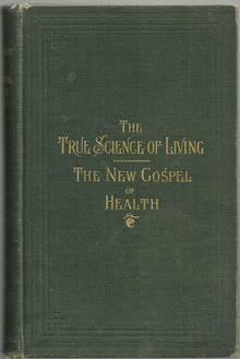 True Science of Living The New Gospel of Health 1902