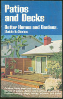 Better Homes and Gardens Patios and Decks Guide 1976
