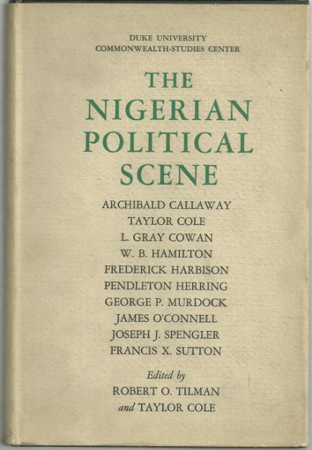 Nigerian Political Scene Edited by Robert Tilman 1962