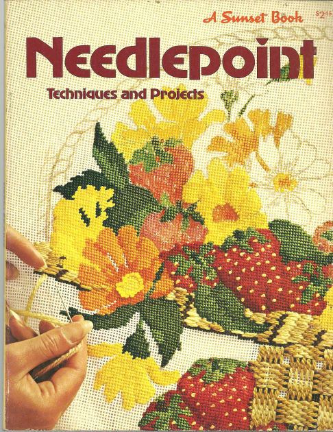 Needlepoint Techniques and Projects 1977 Sunset Books