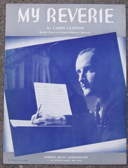 My Reveries By Larry Clinton 1938 Sheet Music