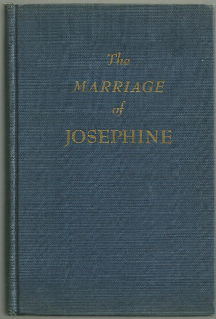 Marriage of Josephine by Marjorie Coryn 1945 1st ed