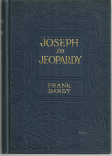 Joseph in Jeopardy by Frank Danby 1912 Fiction