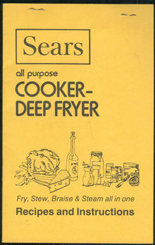 Sears All Purpose Cooker Deep Fryer Recipes and Instructions