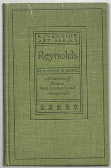 Sir Joshua Reynolds by Estelle Hurll 1900 1st edition