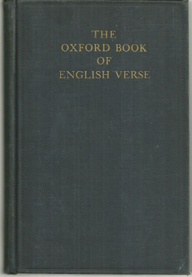 Oxford Book of English Verse 1250-1918 Edited by Quiller-Couch