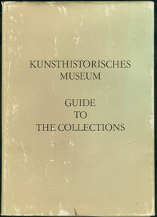 Kunsthistoriches Museum Guide to the Collections 1975