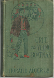 Grit, the Young Boatman by Horatio Alger Boy's Series