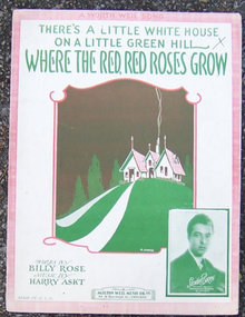 Where the Red, Red Roses Grow 1926 Sheet Music