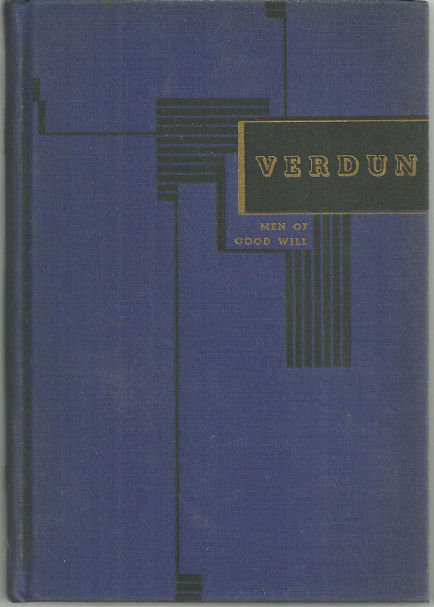 Verdun The Prelude and the Battle by Jules Romains 1940