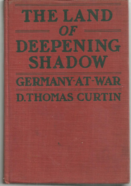 Land of Deepening Shadow Germany at War 1917 1st edition