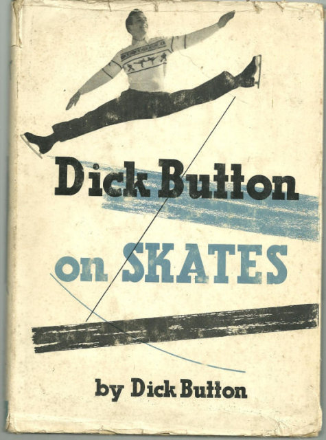 Dick Button on Skates 1955 1st edition with DJ