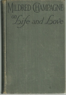 Mildred Champagne on Life and Love 1926 1st edition