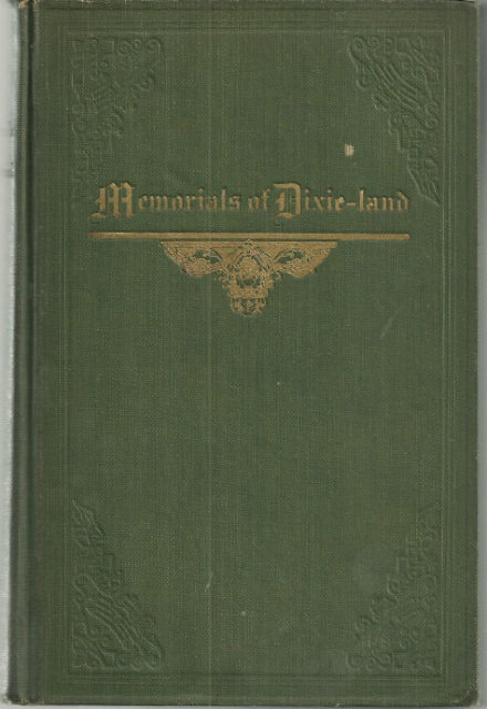 Memorials of Dixie Land by Lucian Lamar Knight 1919 1st