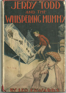 Jerry Todd and the Whispering Mummy by Leo Edwards with DJ