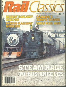 Rail Classics Magazine August/September 1989 Steam Engines