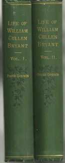 Biography of William Cullen Bryant by Parke Godwin 1883