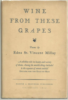 Wine from These Grapes by Edna St. Vincent Millay 1st edition with DJ