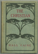Christian A Story by Hall Caine 1897 Victorian Novel