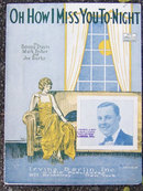 Oh How I Miss You to-Night 1924 Sheet Music