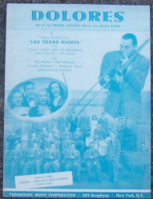 Dolores From  Las Vegas Nights with Tommy Dorsey 1941