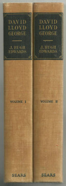 David Lloyd George The Man and the Statesman 2 vol 1929