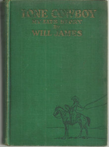 Lone Cowboy My Life Story by Will James 1930 1st ed