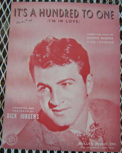 It's a Hundred to One I'm in Love Sung by Dick Jurgens