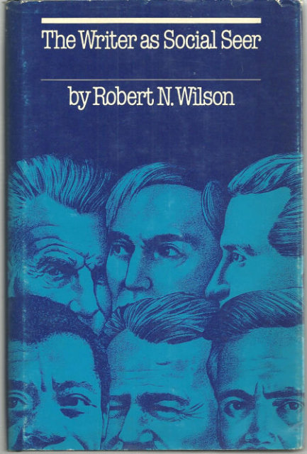 Writer as Social Seer by Robert Wilson 1980 Literary Criticism