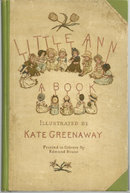 Little Ann by Jane and Ann Taylor Kate Greenaway Illustrations