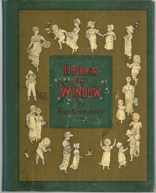 Under the Window by Kate Greenaway Illustrated