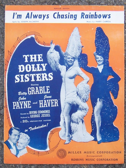 I'm Always Chasing Rainbows From Dolly Sisters Music