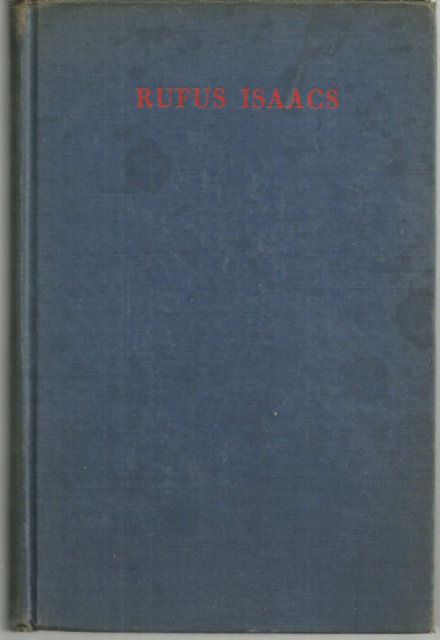 Rufus Isaacs First Marquess of Reading 1940 1st edition