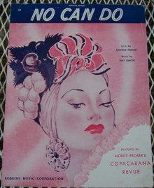 No Can Do Monte Proser's Copacabana Revue 1945 Music