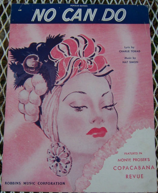 No Can Do Monte Proser's Copacabana Revue 1945 Music