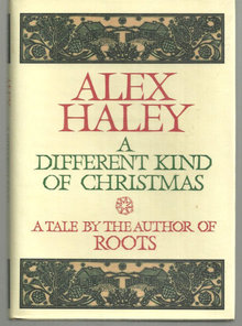 A Different Kind of Christmas by Alex Haley 1988 1st edition DJ