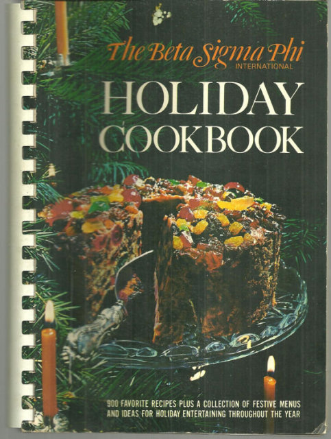 Beta Sigma Phi Holiday Cooking 1971 900 Recipes