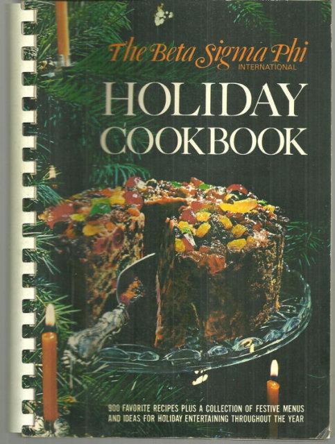 Beta Sigma Phi Holiday Cooking 1971 900 Recipes