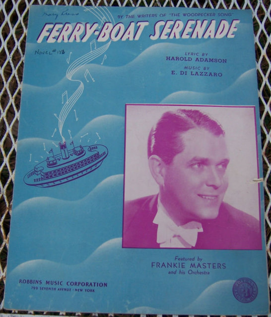 Ferry-Boat Serenade Featured by Frankie Masters 1939