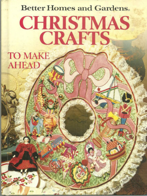 Better Homes and Gardens Christmas Crafts to Make Ahead