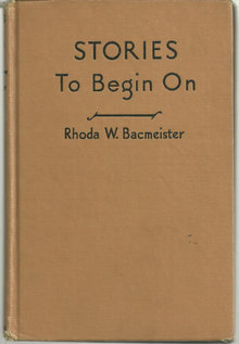 Stories to Begin On by Rhoda Bacmeister 1940 Illus