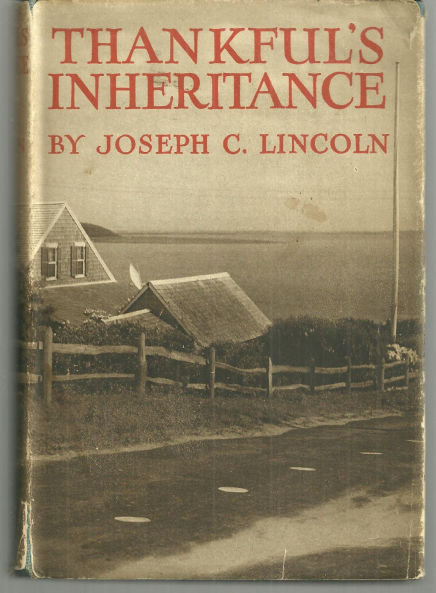 Thankful's Inheritance by Joseph Lincoln with DJ