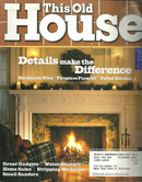 This Old House Magazine December 2002 Fireplaces