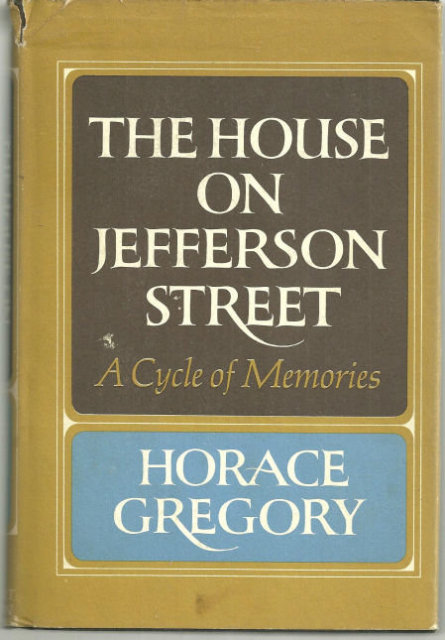House on Jefferson Street by Horace Gregory 1971 1st DJ