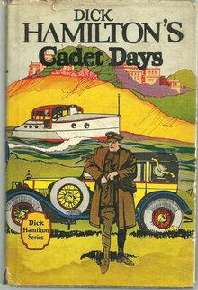 Dick Hamilton's Cadet Days by Howard Garis 1910 with DJ