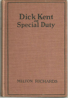Dick Kent on Special Duty by Milton Richards 1928